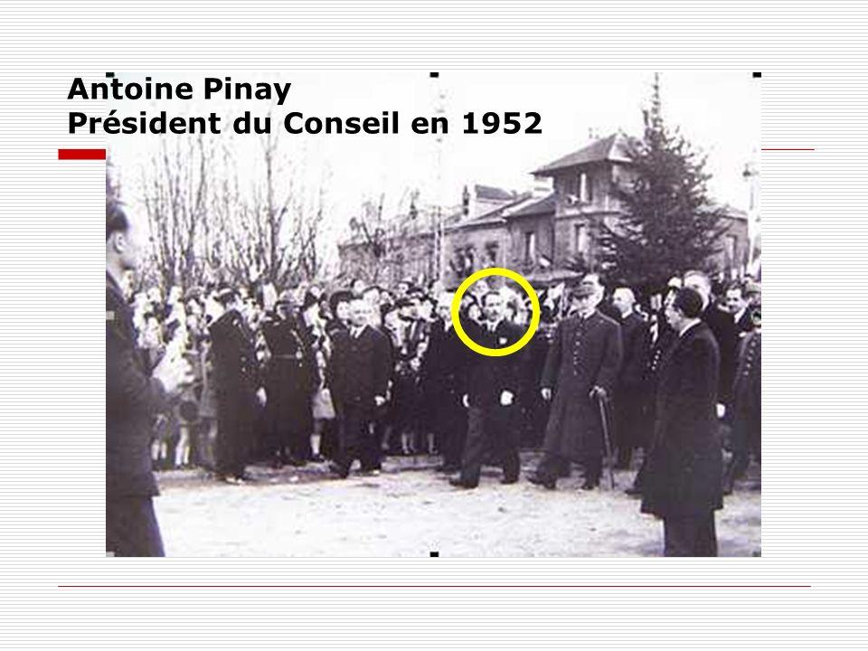 Antoine Pinay Président du Conseil en 1952