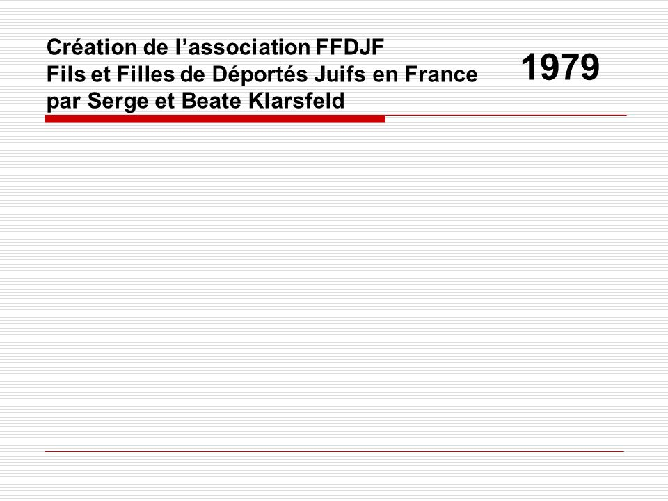 1979 Création de l'association FFDJF