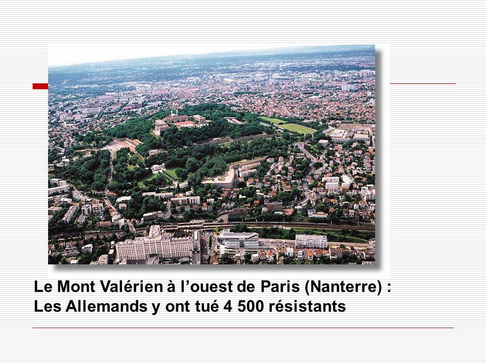 Le Mont Valérien à l'ouest de Paris (Nanterre) :