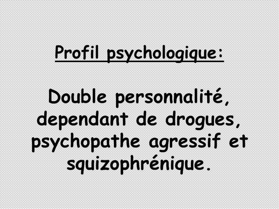 Profil psychologique: