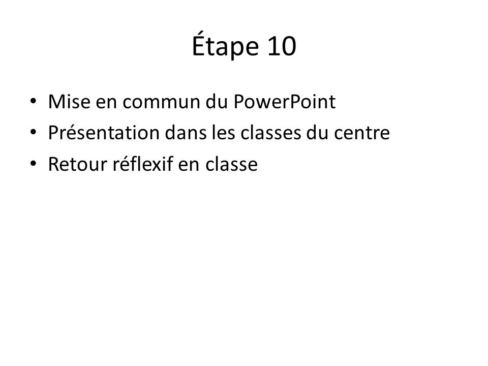 Étape 10 Mise en commun du PowerPoint