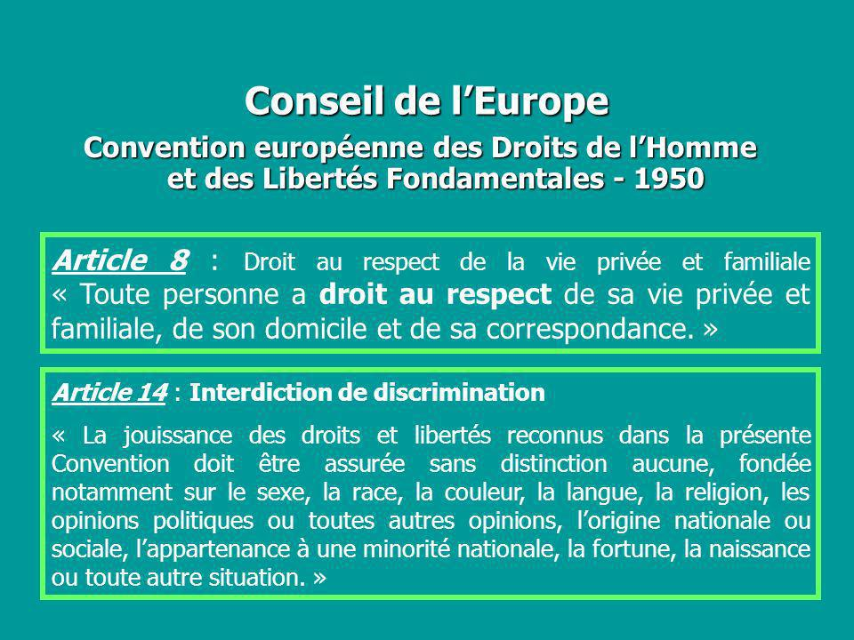 Conseil de l'Europe Convention européenne des Droits de l'Homme et des Libertés Fondamentales - 1950.