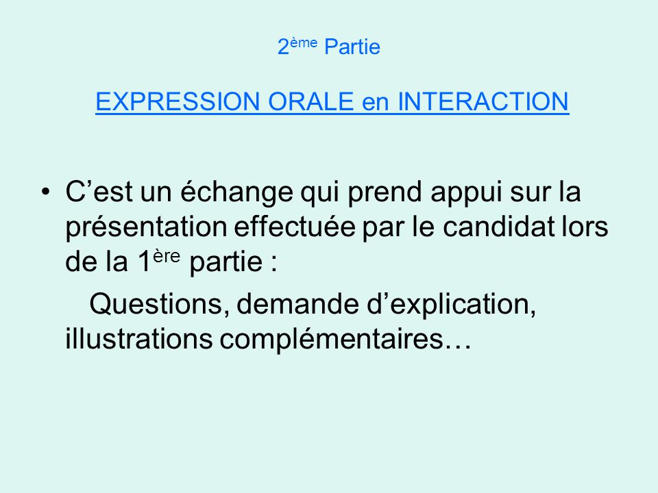 2ème Partie EXPRESSION ORALE en INTERACTION