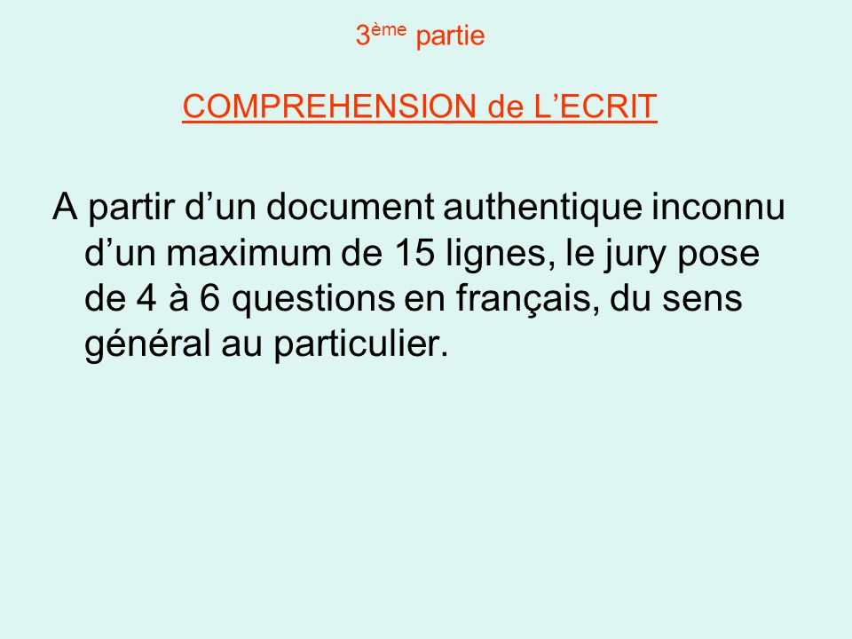 3ème partie COMPREHENSION de L'ECRIT