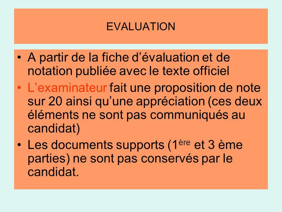 EVALUATION A partir de la fiche d'évaluation et de notation publiée avec le texte officiel.