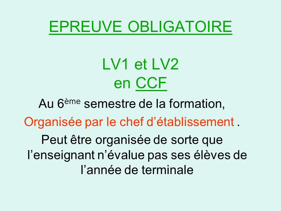 EPREUVE OBLIGATOIRE LV1 et LV2 en CCF