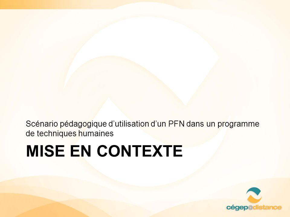 Scénario pédagogique d'utilisation d'un PFN dans un programme de techniques humaines