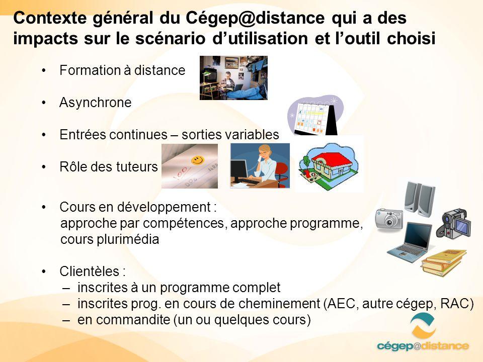 Contexte général du Cégep@distance qui a des impacts sur le scénario d'utilisation et l'outil choisi