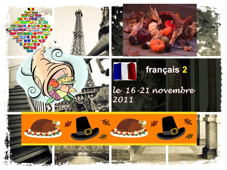 français 2 le 16-21 novembre 2011