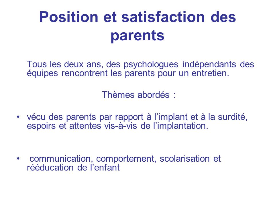 Position et satisfaction des parents