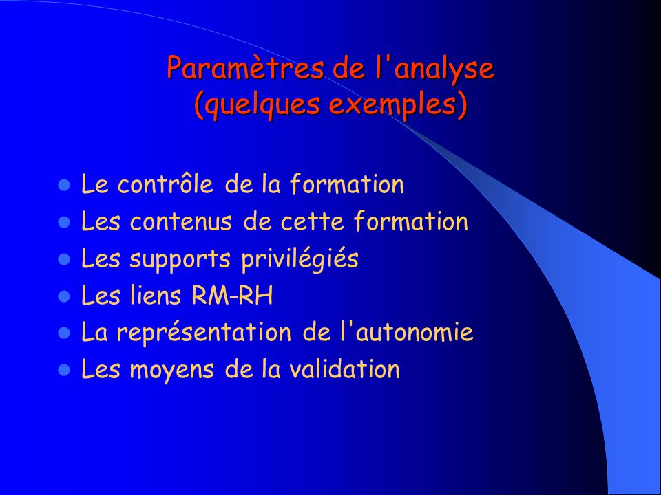 Paramètres de l analyse (quelques exemples)