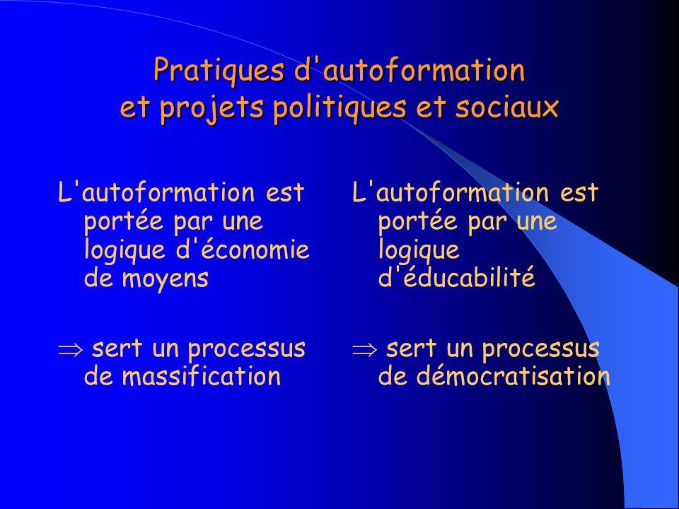 Pratiques d autoformation et projets politiques et sociaux