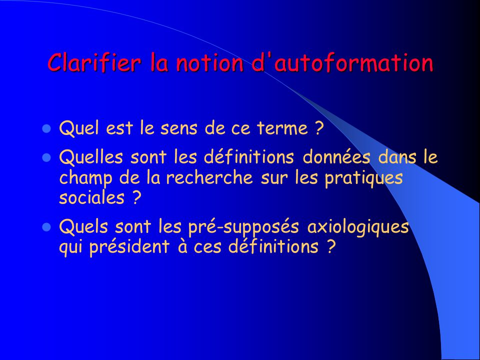 Clarifier la notion d autoformation