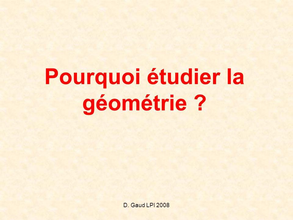 Pourquoi étudier la géométrie