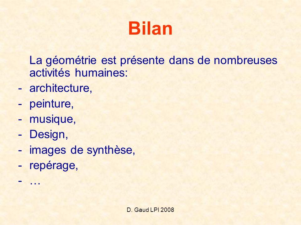 Bilan La géométrie est présente dans de nombreuses activités humaines: