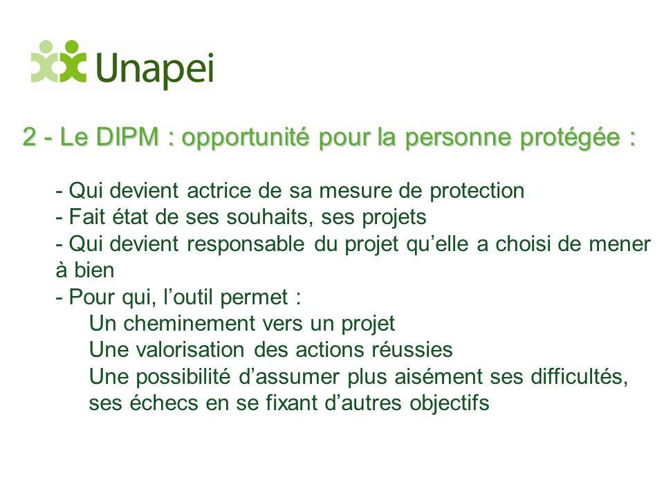 2 - Le DIPM : opportunité pour la personne protégée :