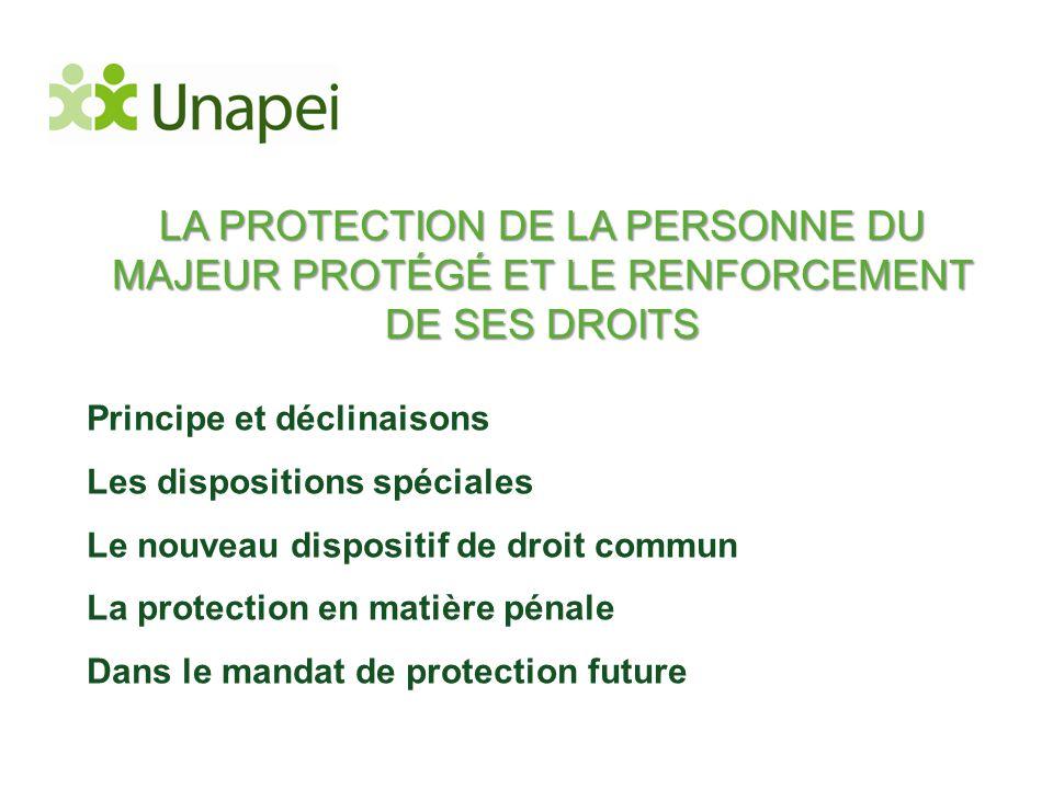 LA PROTECTION DE LA PERSONNE DU MAJEUR PROTÉGÉ ET LE RENFORCEMENT DE SES DROITS