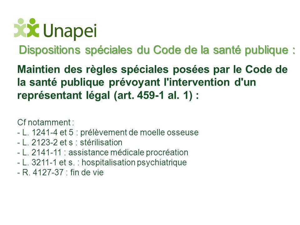 Dispositions spéciales du Code de la santé publique :