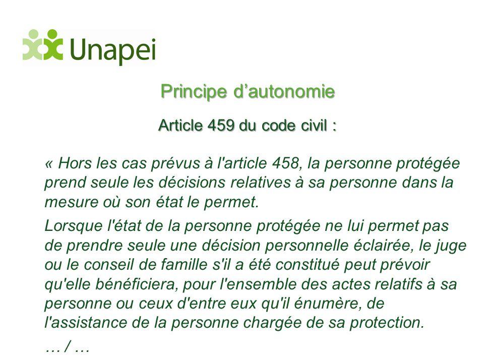 Principe d'autonomie Article 459 du code civil :