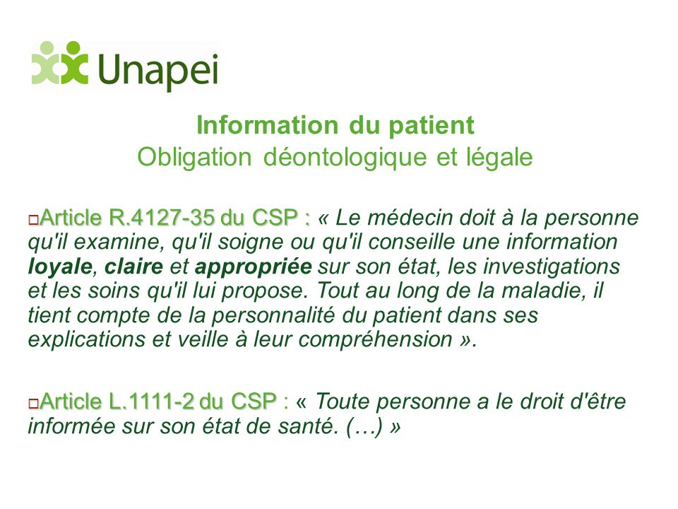 Information du patient Obligation déontologique et légale