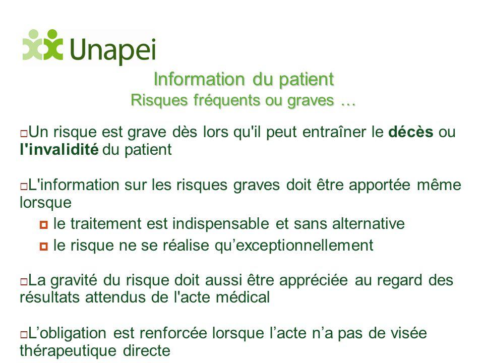 Information du patient Risques fréquents ou graves …