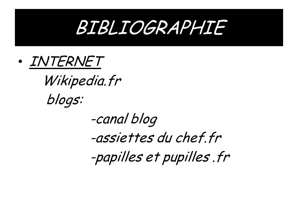 BIBLIOGRAPHIE INTERNET Wikipedia.fr blogs: -canal blog