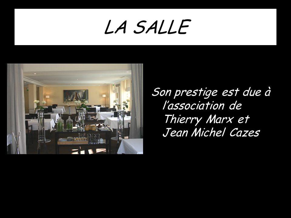 LA SALLE Son prestige est due à l'association de Thierry Marx et Jean Michel Cazes
