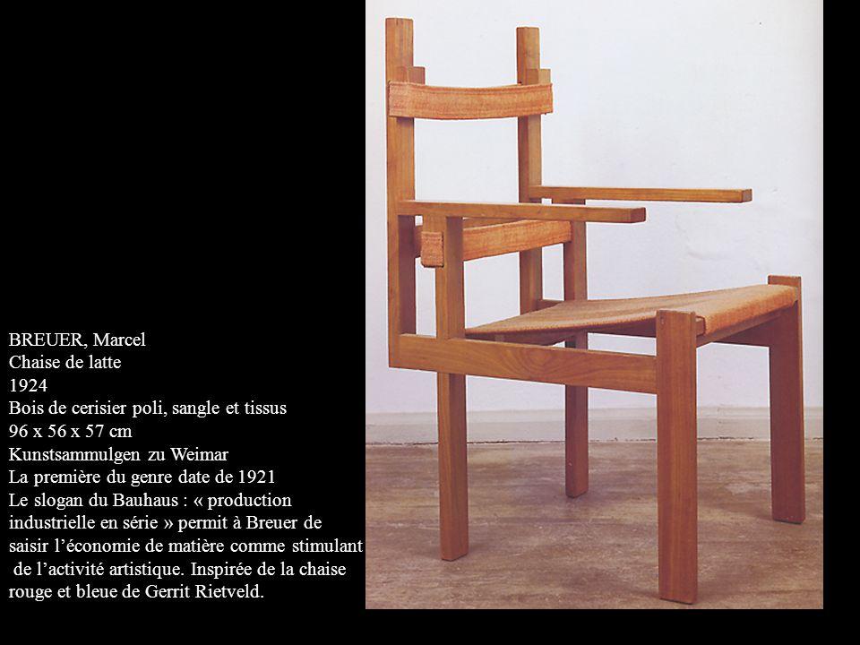 BREUER, Marcel Chaise de latte. 1924. Bois de cerisier poli, sangle et tissus. 96 x 56 x 57 cm. Kunstsammulgen zu Weimar.