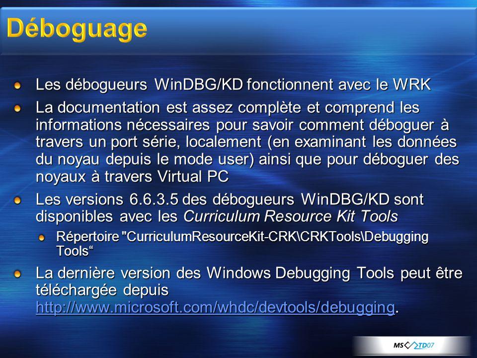Déboguage Les débogueurs WinDBG/KD fonctionnent avec le WRK