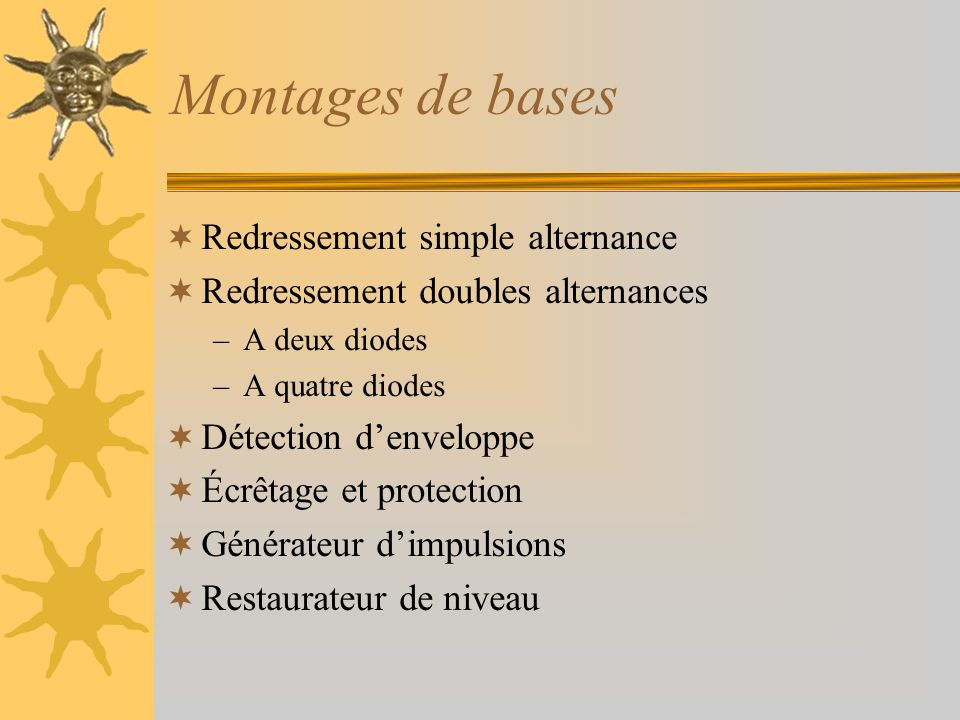 Montages de bases Redressement simple alternance