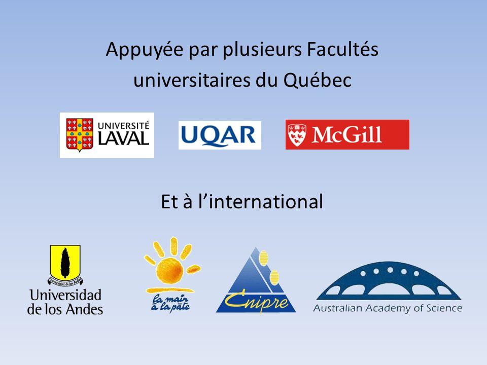 Appuyée par plusieurs Facultés universitaires du Québec