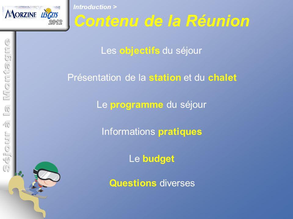 Contenu de la Réunion 2012 Séjour à la Montagne