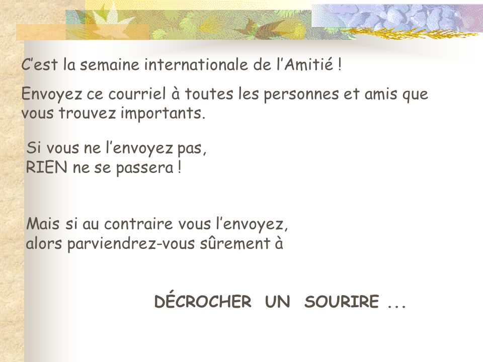 C'est la semaine internationale de l'Amitié !