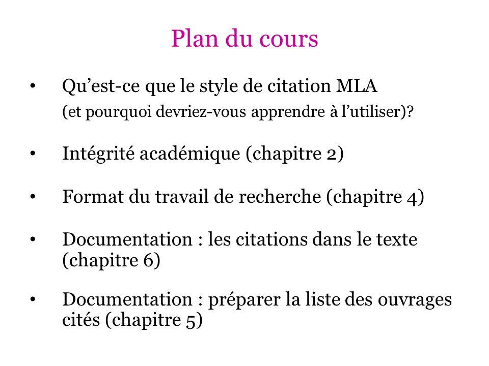 Plan du cours Qu'est-ce que le style de citation MLA