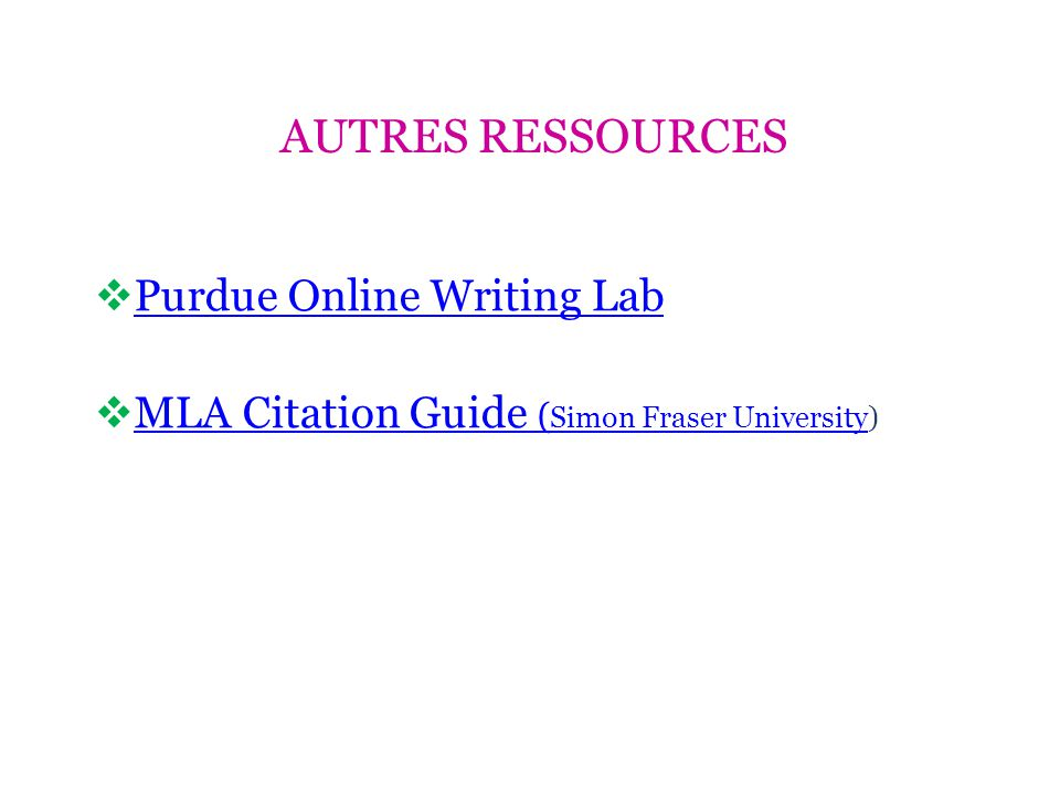 Autres ressources Purdue Online Writing Lab