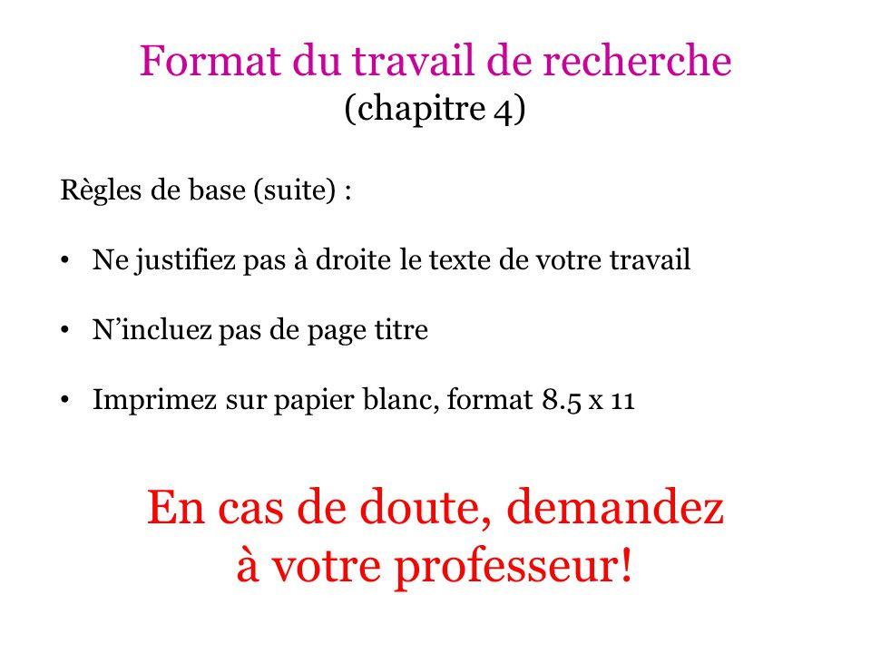 Format du travail de recherche (chapitre 4)