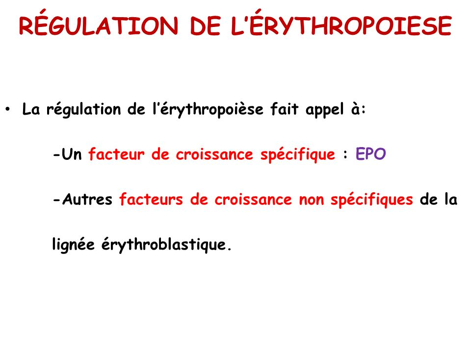 RÉGULATION DE L'ÉRYTHROPOIESE