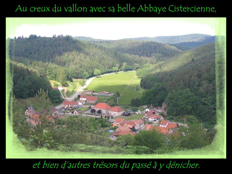 Au creux du vallon avec sa belle Abbaye Cistercienne,