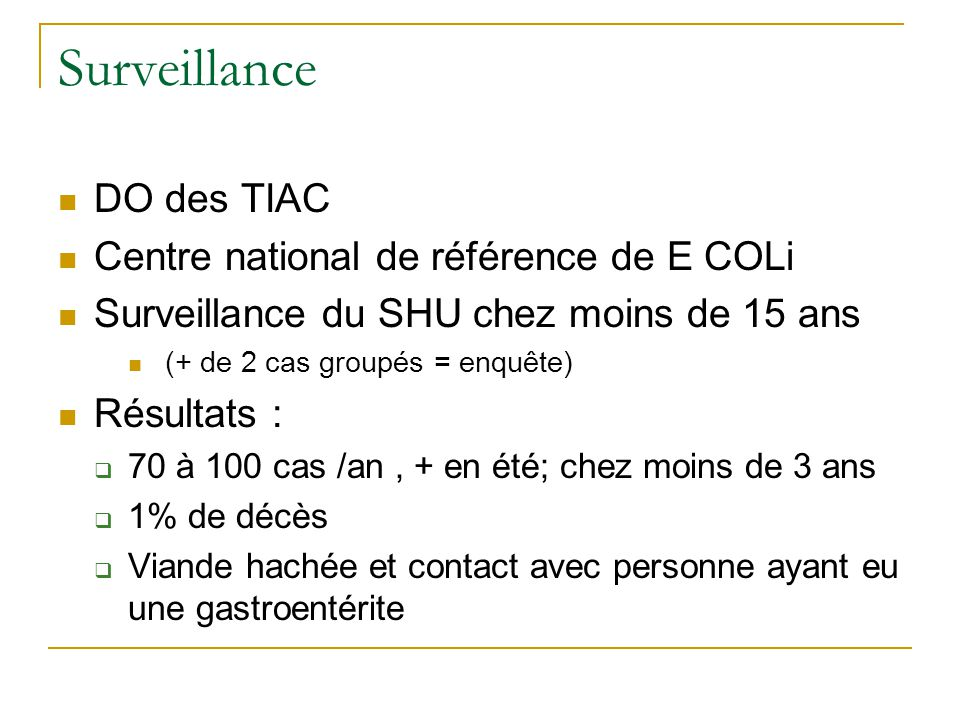 Surveillance DO des TIAC Centre national de référence de E COLi