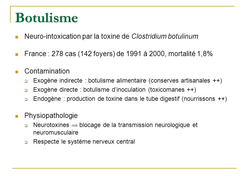 Botulisme Neuro-intoxication par la toxine de Clostridium botulinum
