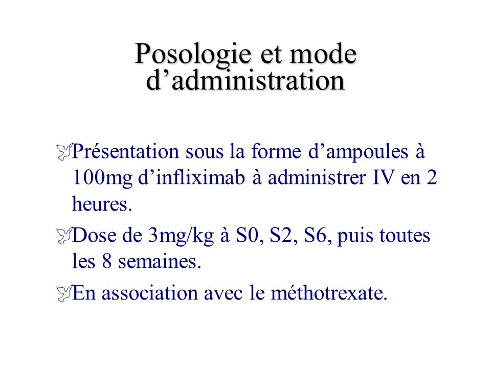 Posologie et mode d'administration