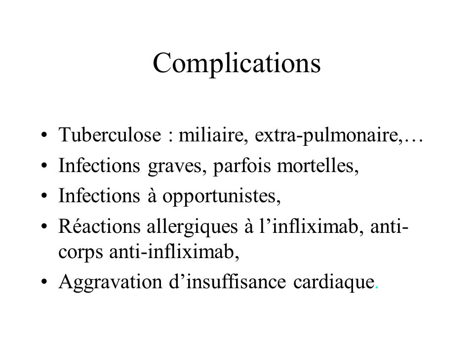 Complications Tuberculose : miliaire, extra-pulmonaire,…