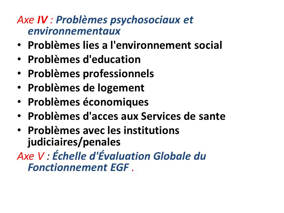 Axe IV : Problèmes psychosociaux et environnementaux