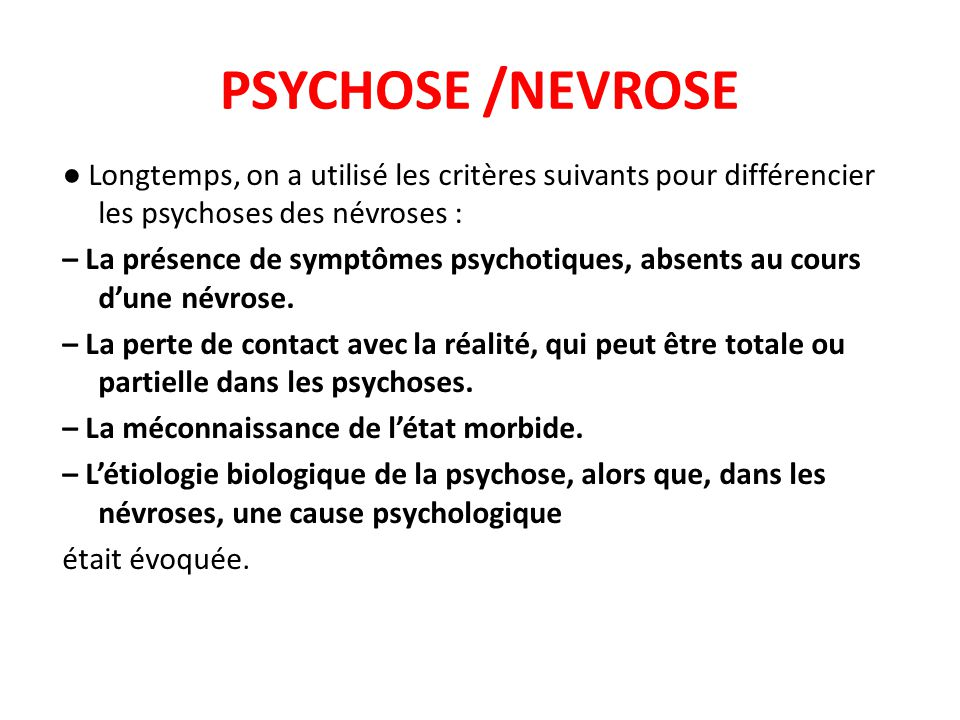 PSYCHOSE /NEVROSE