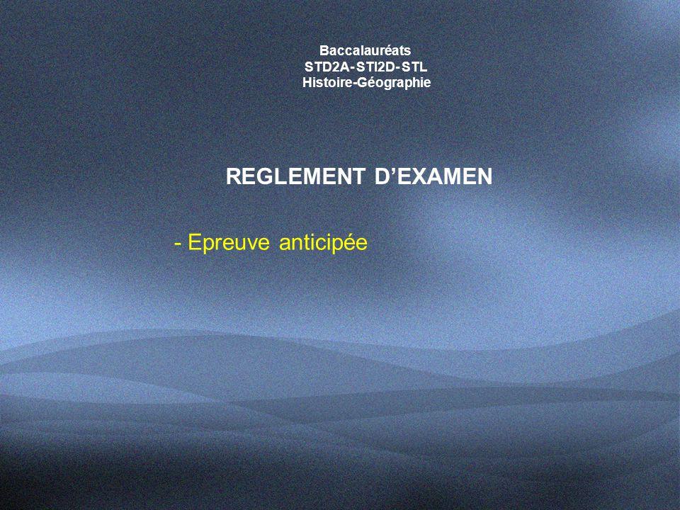 REGLEMENT D'EXAMEN - Epreuve anticipée Baccalauréats STD2A- STI2D- STL