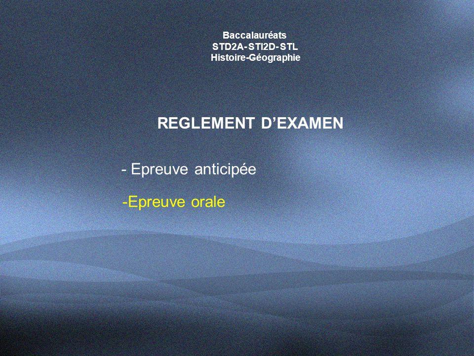 REGLEMENT D'EXAMEN - Epreuve anticipée -Epreuve orale Baccalauréats