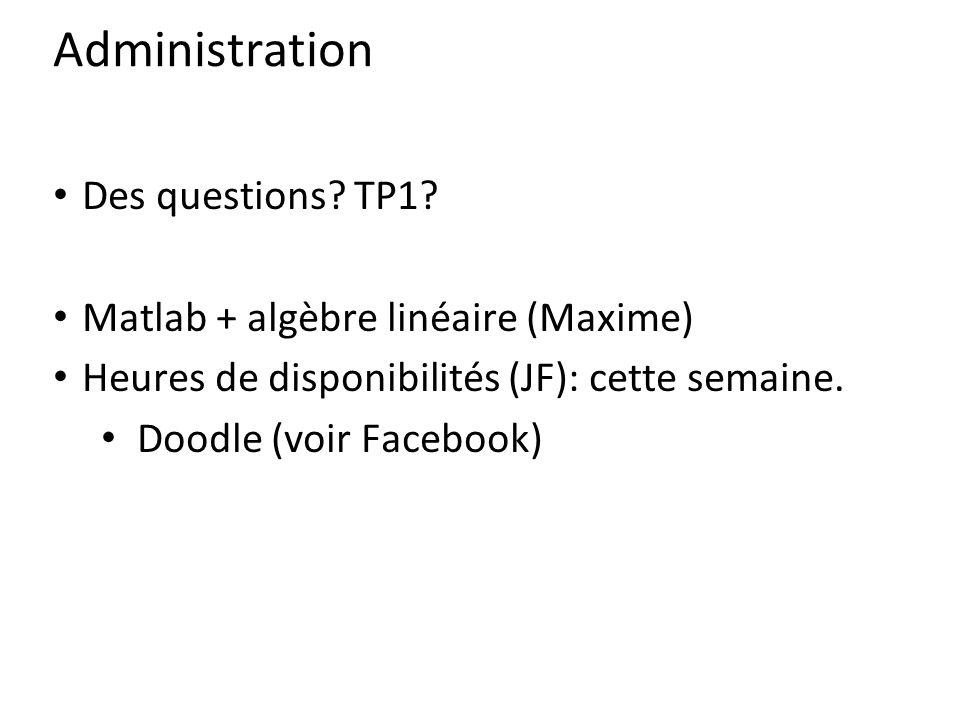 Administration Des questions TP1 Matlab + algèbre linéaire (Maxime)