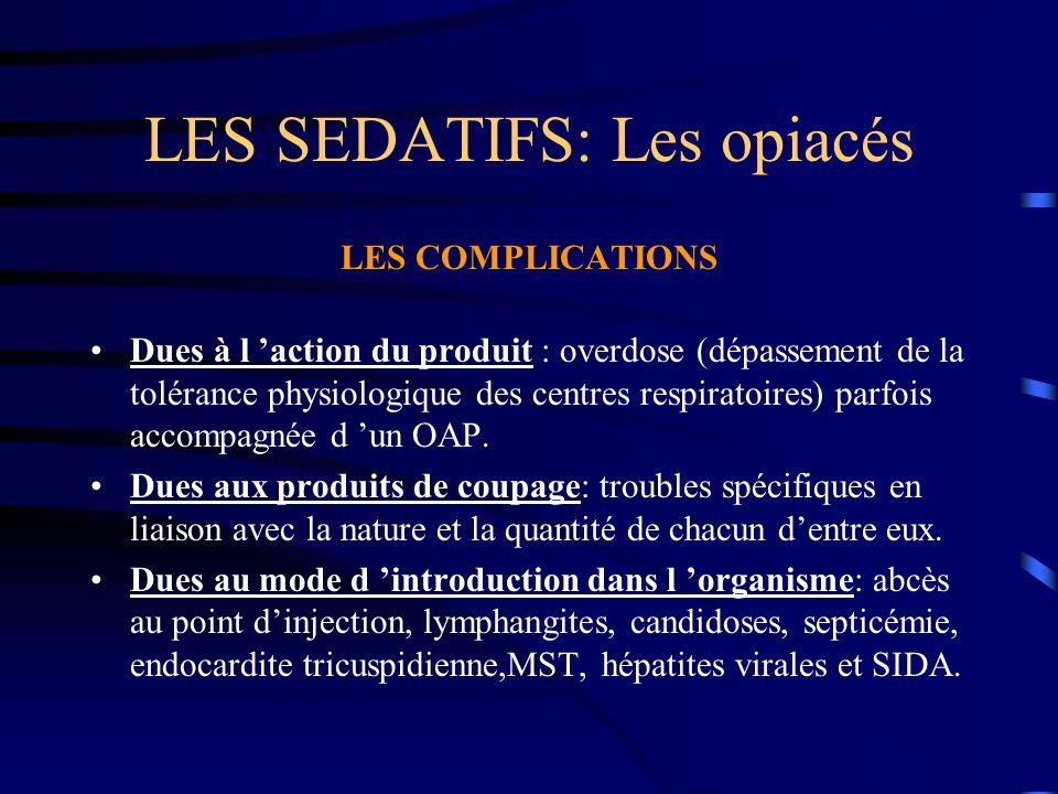 LES SEDATIFS: Les opiacés