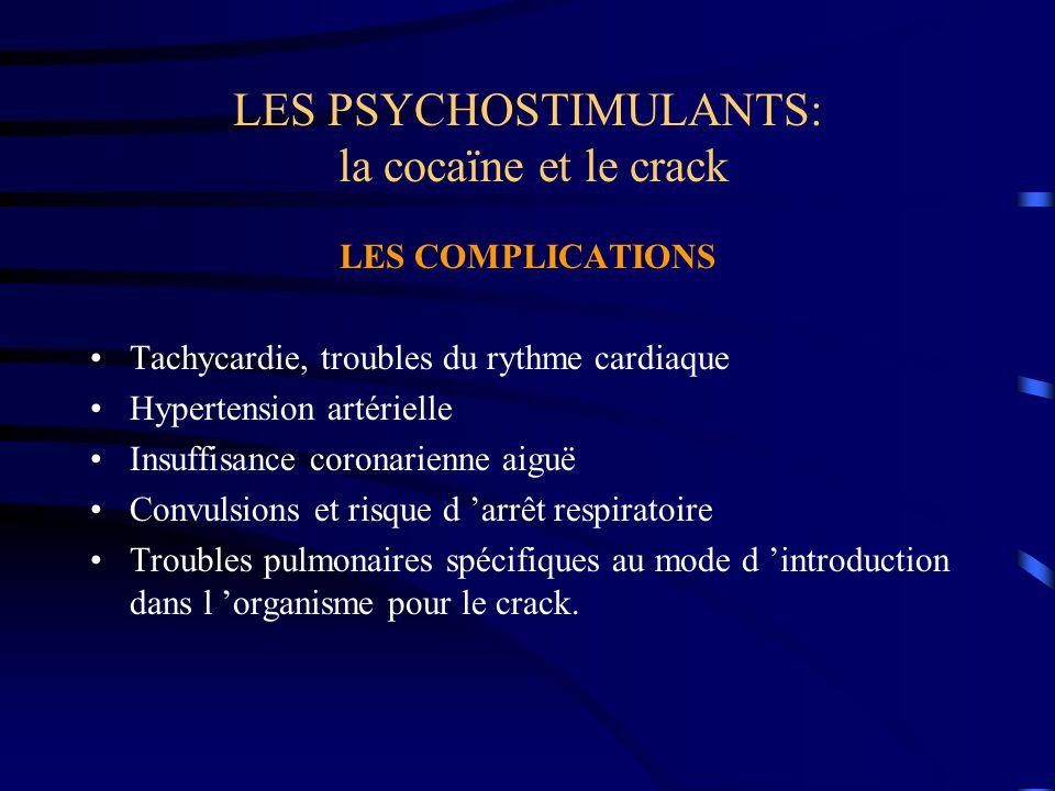 LES PSYCHOSTIMULANTS: la cocaïne et le crack