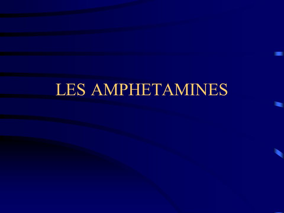 LES AMPHETAMINES